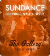 Sundance Opening Night Part Gallery